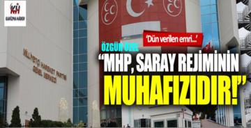 "Özgür Özel: ""MHP Saray rejiminin muhafızıdır"""