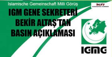 IGMG Genel Sekreteri Bekir Altaş'ın Basın Açıklaması
