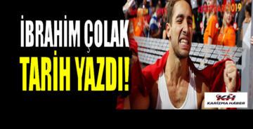 Milli sporcu İbrahim Çolak'tan tarihi başarı