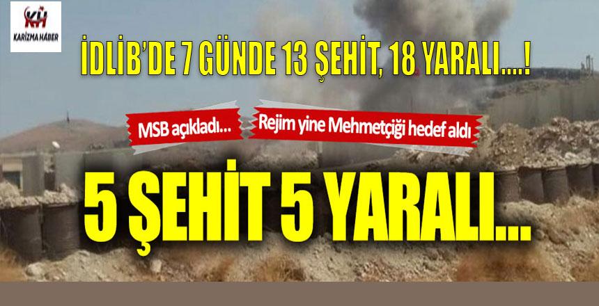 İdlib'den acı haber: 5 şehit! 5 yaralı!