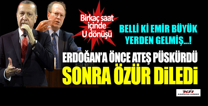 Yeni Şafak Yazırı Erdoğan'a önce ateş püskürdü, sonra özür diledi