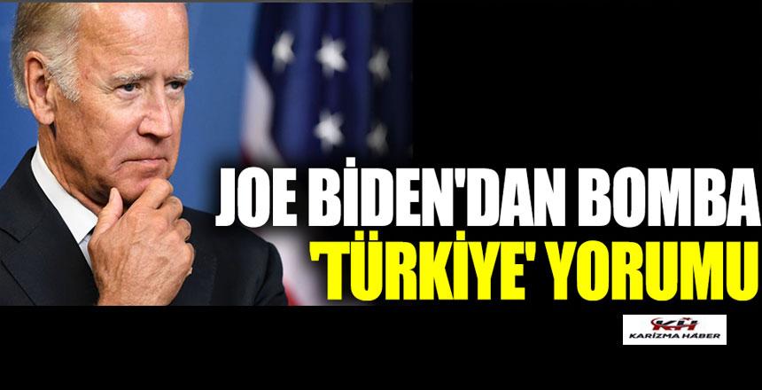 Joe Biden'dan bomba 'Türkiye' yorumu