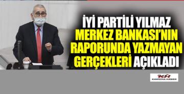 İYİ Partili Durmuş Yılmaz Merkez Bankası'nın raporunda yazmayan gerçekleri açıkladı