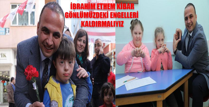"""GÖNLÜMÜZDEKİ ENGELLERİ KALDIRMALIYIZ"""""""