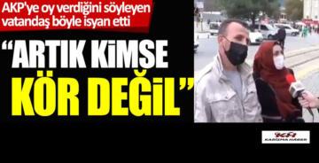 AKP'ye oy verdiğini söyleyen vatandaş böyle isyan etti! Artık…!