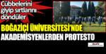 Boğaziçi Üniversitesi'nde akademisyenlerden protesto.