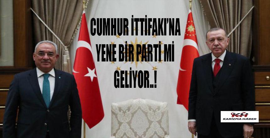 Cumhur İttifakı'na bir parti daha mı katılıyor