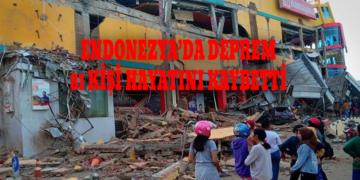 Endonezya'daki deprem nedeniyle hayatını kaybedenlerin sayısı yükseliyor