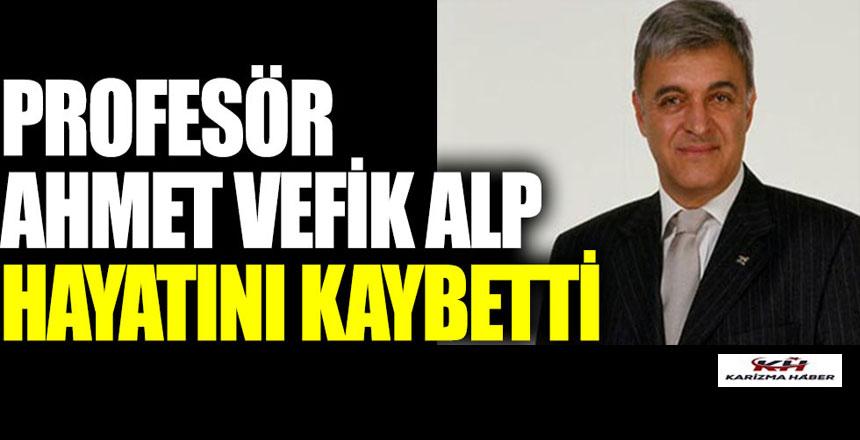 Prof.Dr. Yüksek Mimar. Ahmet Vefik Alp hayatını kaybetti