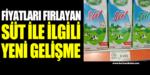 Fiyatları fırlayan süt ile ilgili yeni gelişme