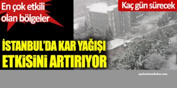İstanbul'da kar yağışı etkisini artırıyor. En çok yağış alan…!