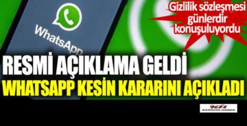 Resmi açıklama geldi Whatsapp kesin kararını açıkladı.