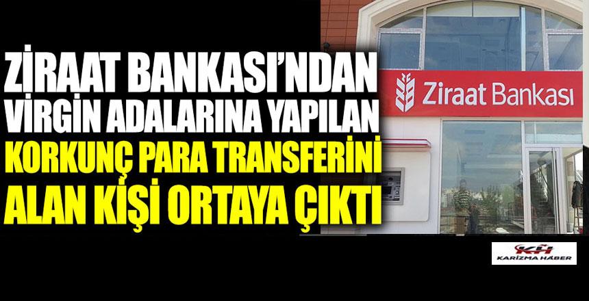 Ziraat Bankası'ndan para transferini alan bir kişi ortaya çıktı.!