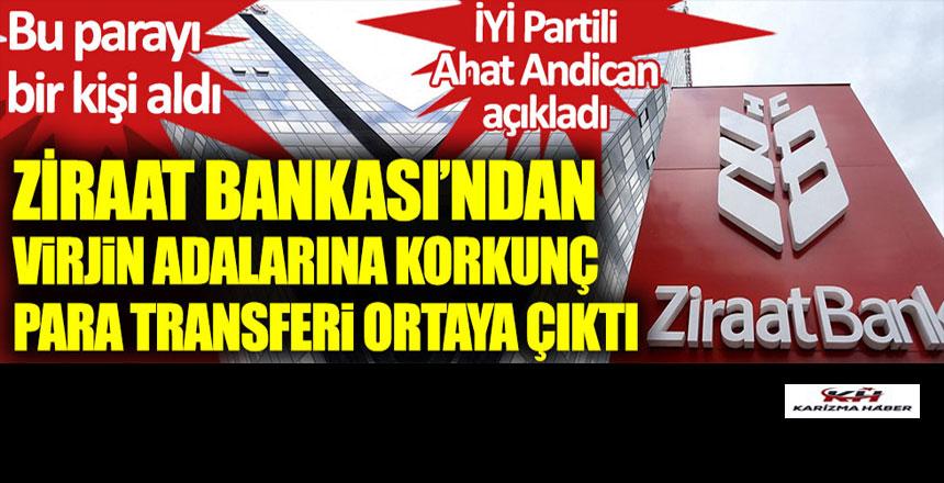 Ziraat Bankası'ndan Virjin adalarına korkunç para transferi…!