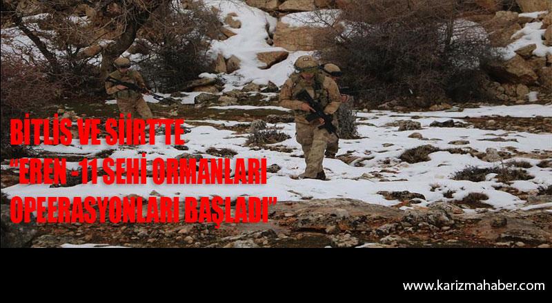 Bakanlık duyurdu. Siirt ve Bitlis'te Huzur Operasyonu Başlatıldı