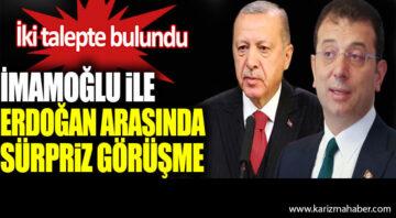 Ekrem İmamoğlu ile Cumhurbaşkanı Erdoğan arasında sürpriz görüşme
