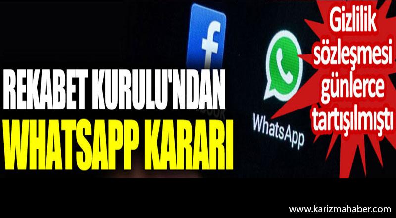 Rekabet Kurulu'ndan WhatsApp kararı. Gizlilik sözleşmesi günlerce tartışılmıştı
