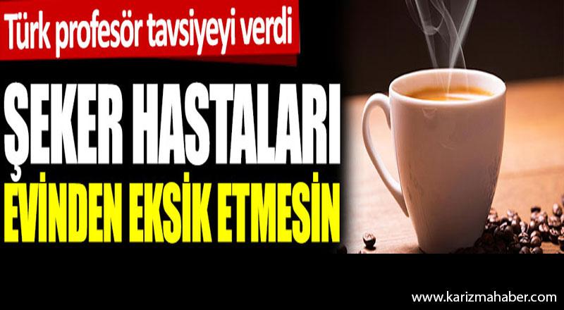 Türk profesör tavsiyeyi verdi: Şeker hastaları evinden eksik etmesin