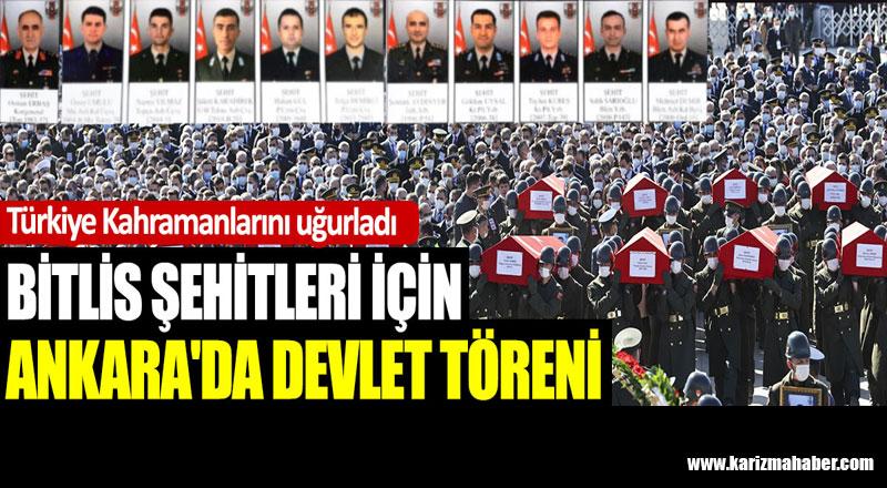 Türkiye Kahramanlarını uğurladı. Bitlis şehitleri için Ankara'da devlet töreni