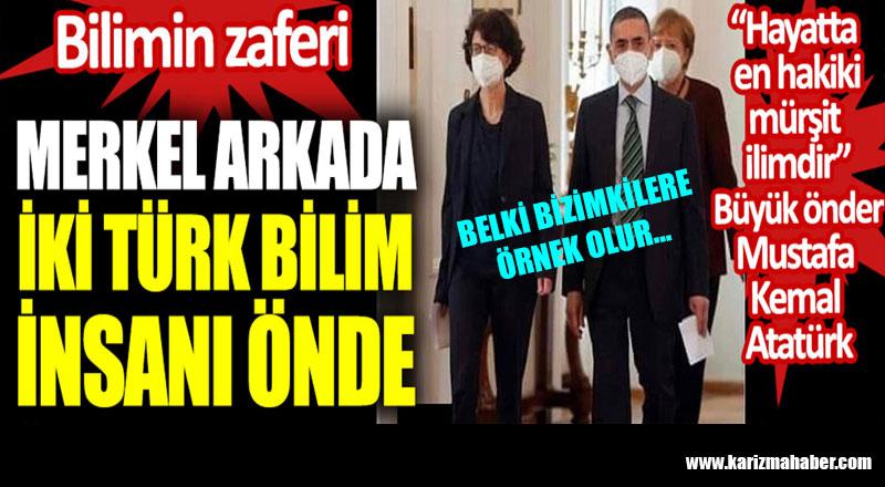 Merkel arkada iki Türk bilim insanı önde. Bilimin zaferi