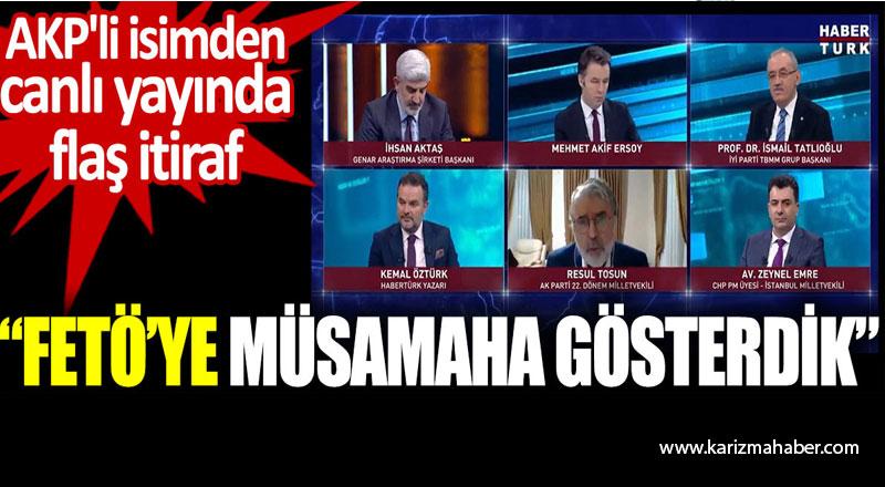 "AKP'li isimden canlı yayında flaş itiraf: ""FETÖ'ye müsamaha gösterdik"""