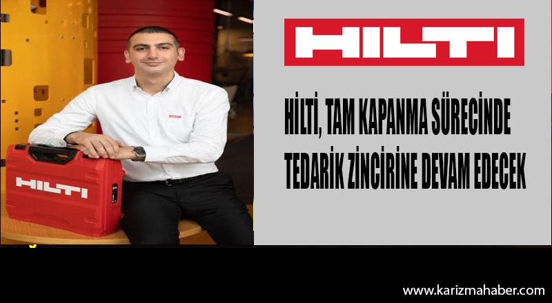 Hilti Türkiye tam kapanmada da müşterilerinin yanında