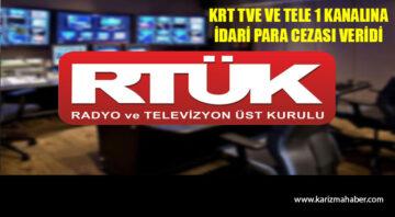 RTÜK'ten KRT TV'ye ve Tele 1'e ceza