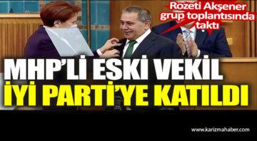 MHP'li eski vekil İYİ Parti'ye katıldı
