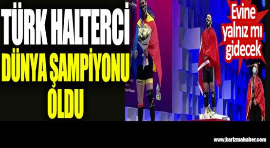 Türk halterci Avrupa şampiyonu oldu. Evine yalnız mı gidecek
