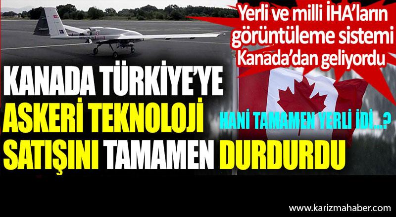 Kanada Türkiye'ye askeri teknoloji satışını tamamen durdurdu