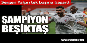 2020 -2021 Süper Lig Şampiyonu Beşiktaş!