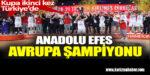 Anadolu Efes, Basketbol 4'lü Final Maçında Avrupa şampiyonu