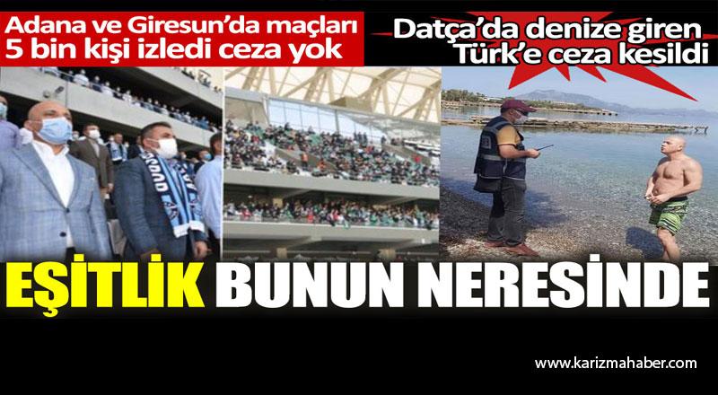Adana ve Giresun'da maçları 5 bin kişi izledi ceza yok. Eşitlik bunun neresinde