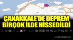 Çanakkale'de deprem. Birçok ilde hissedildi
