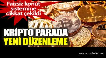 Kripto parada yeni düzenleme. Faizsiz konut sistemine dikkat çekildi