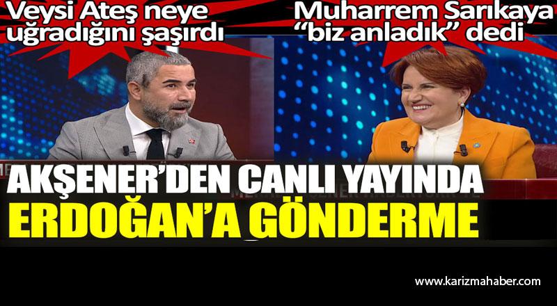 Akşener'den canlı yayında Erdoğan'a gönderme.