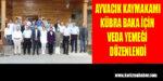 Ayvacık Kaymakamı Kübra Baka için veda yemek düzenlendi