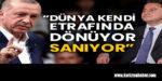 """Ali Babacan: """"Dünya kendi etrafında dönüyor sanıyor"""""""