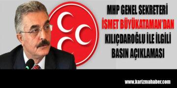 MHP Genel Sekreteri İsmet Büyükataman'dan basın açıklaması
