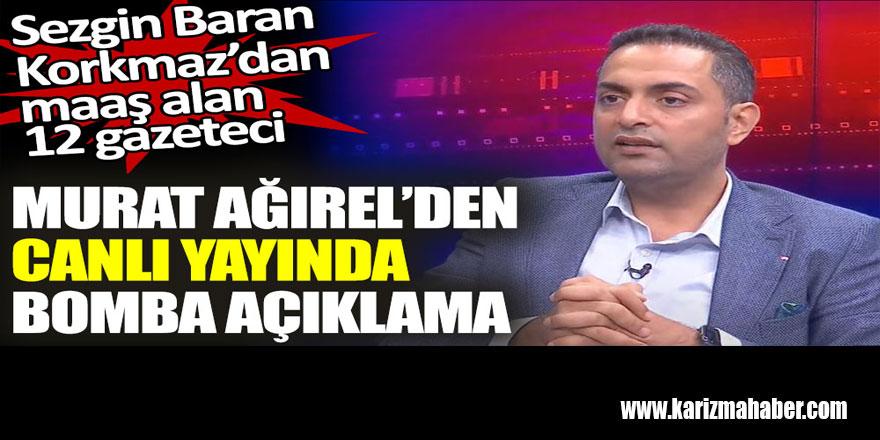 Murat Ağırel'den canlı yayında bomba açıklama