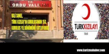 Ordu Valisi Tuncay SONEL'in Türk Kızılayı'nın 153. Kuruluş Yıldönümü Kutlama Mesajı