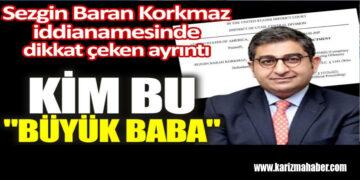 """SBK'nın iddianamesinde dikkat çeken ayrıntı. Kim bu """"Büyükbaba"""""""