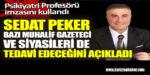 Sedat Peker bazı muhalif gazetecileri ve siyasileri de tedavi edeceğini açıkladı