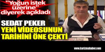 Sedat Peker yeni videosunun tarihini öne çekti