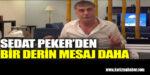 Sedat Peker'den Özgür Özel ve Veli Ağbaba açıklaması