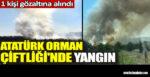 Atatürk Orman Çiftliği'nde yangın