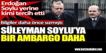 Süleyman Soylu'ya bir ambargo daha.