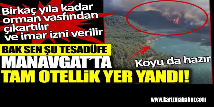 Bak sen şu tesadüfe… Manavgat'ta tam otellik bir yer yandı