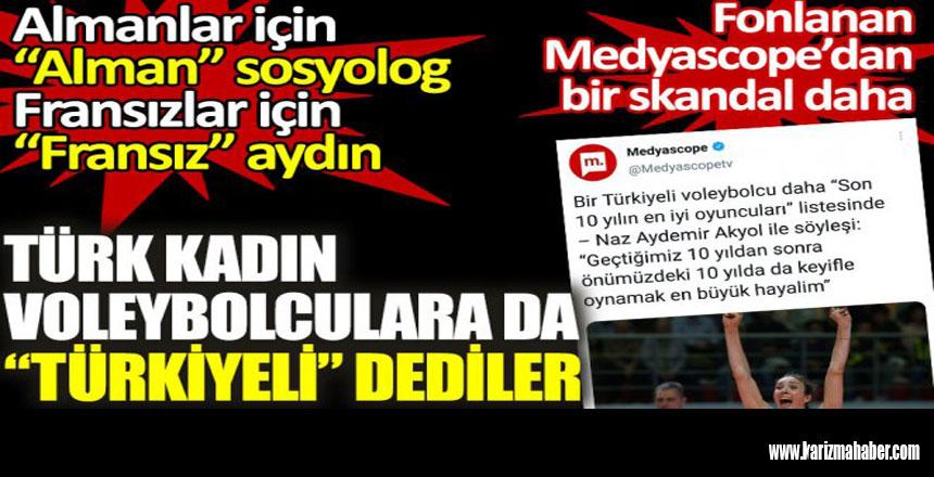 Türk kadın voleybolculara Türkiyeli dedi.