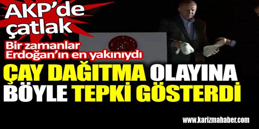 Erdoğan'ın en yakını olan isim çay dağıtma olayına tepki gösterdi